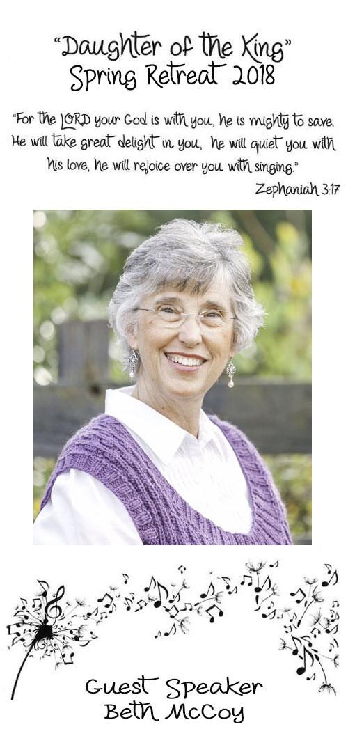 Daughter of the King, Spring Retreat 2018, Guest Speaker, Beth McCoy
